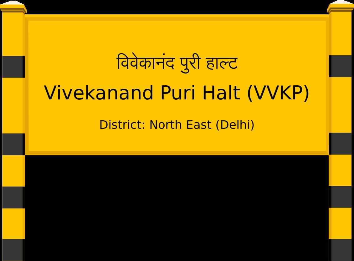 Vivekanand Puri Halt (VVKP) Railway Station