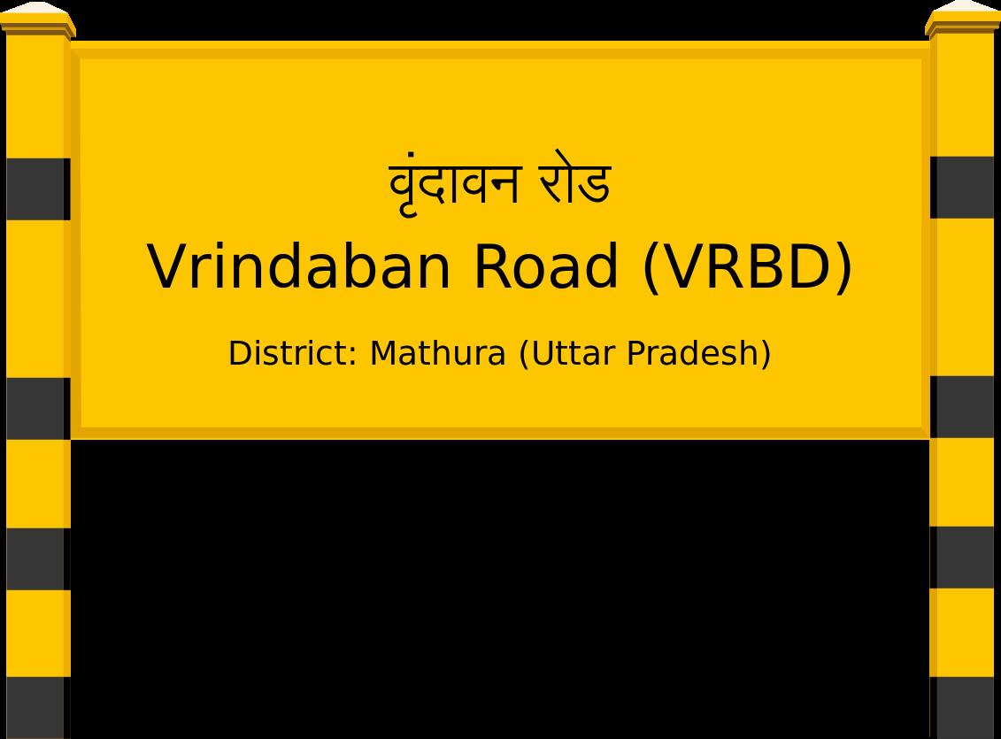 Vrindaban Road (VRBD) Railway Station