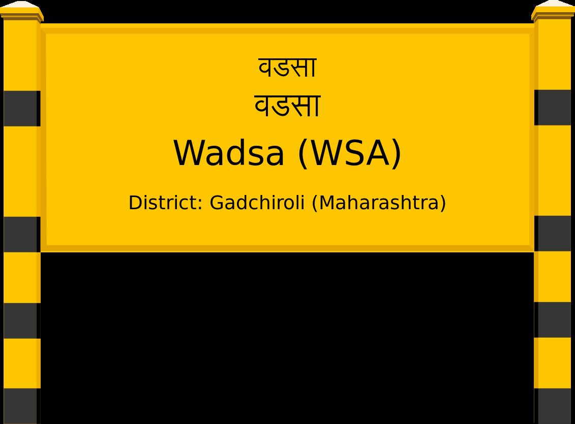 Wadsa (WSA) Railway Station