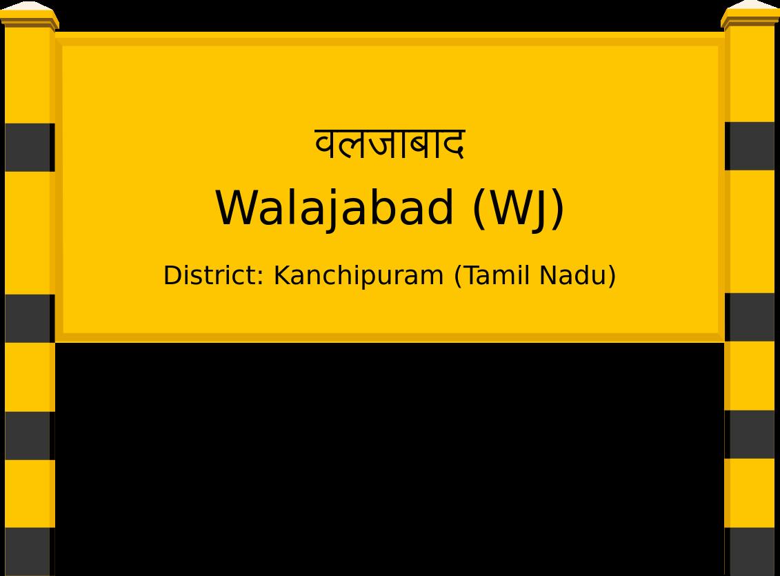 Walajabad (WJ) Railway Station