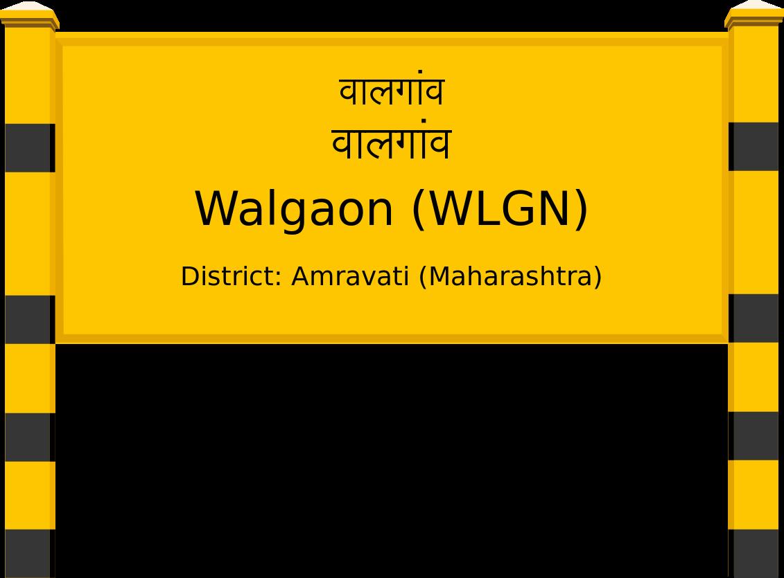 Walgaon (WLGN) Railway Station