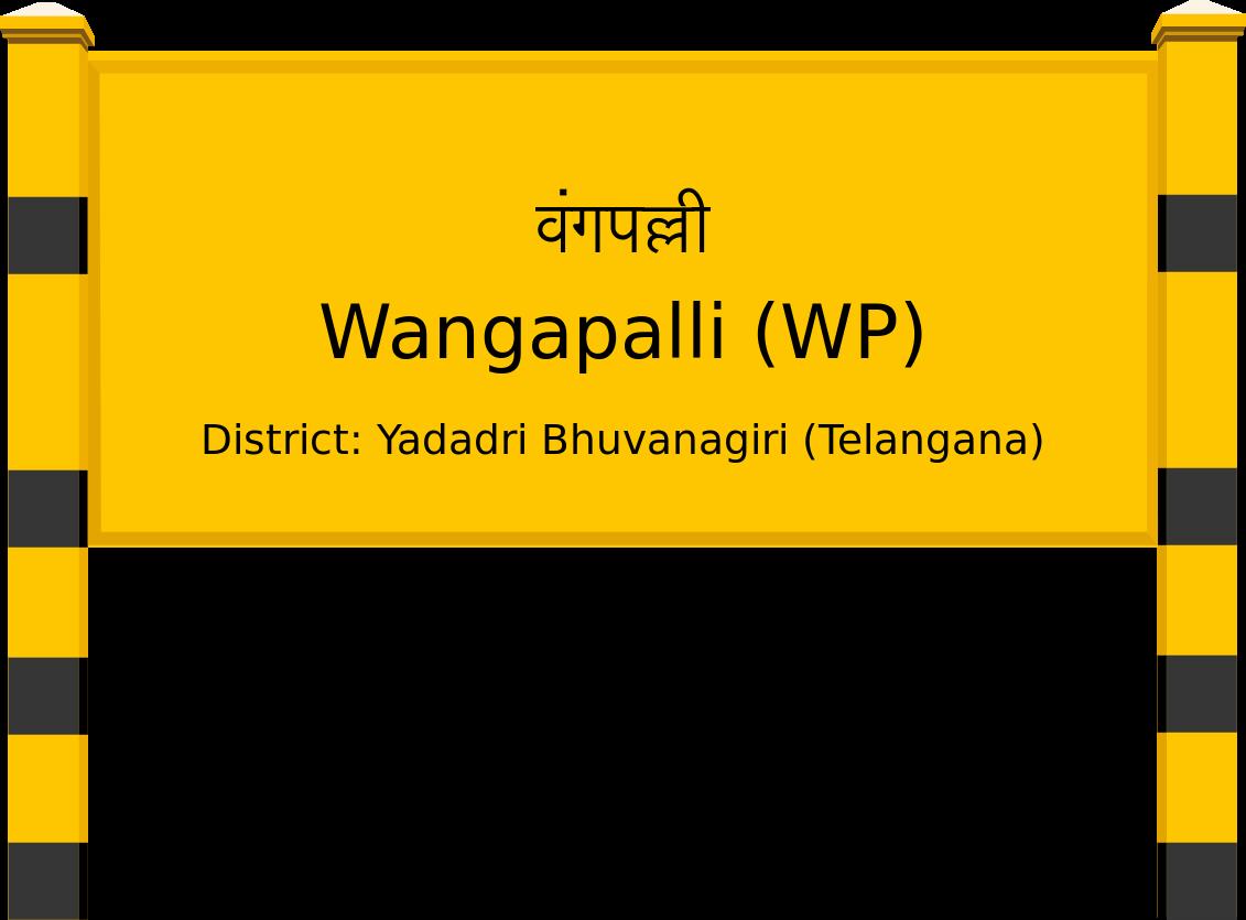 Wangapalli (WP) Railway Station