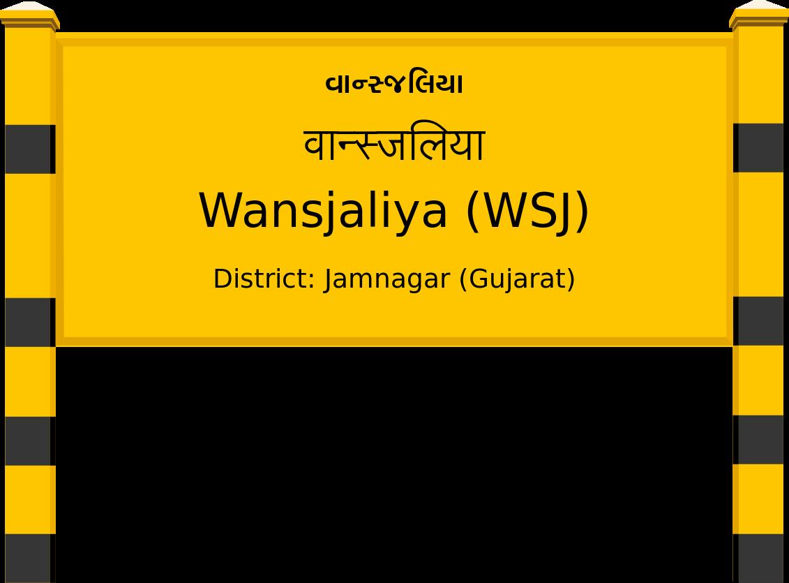 Wansjaliya (WSJ) Railway Station