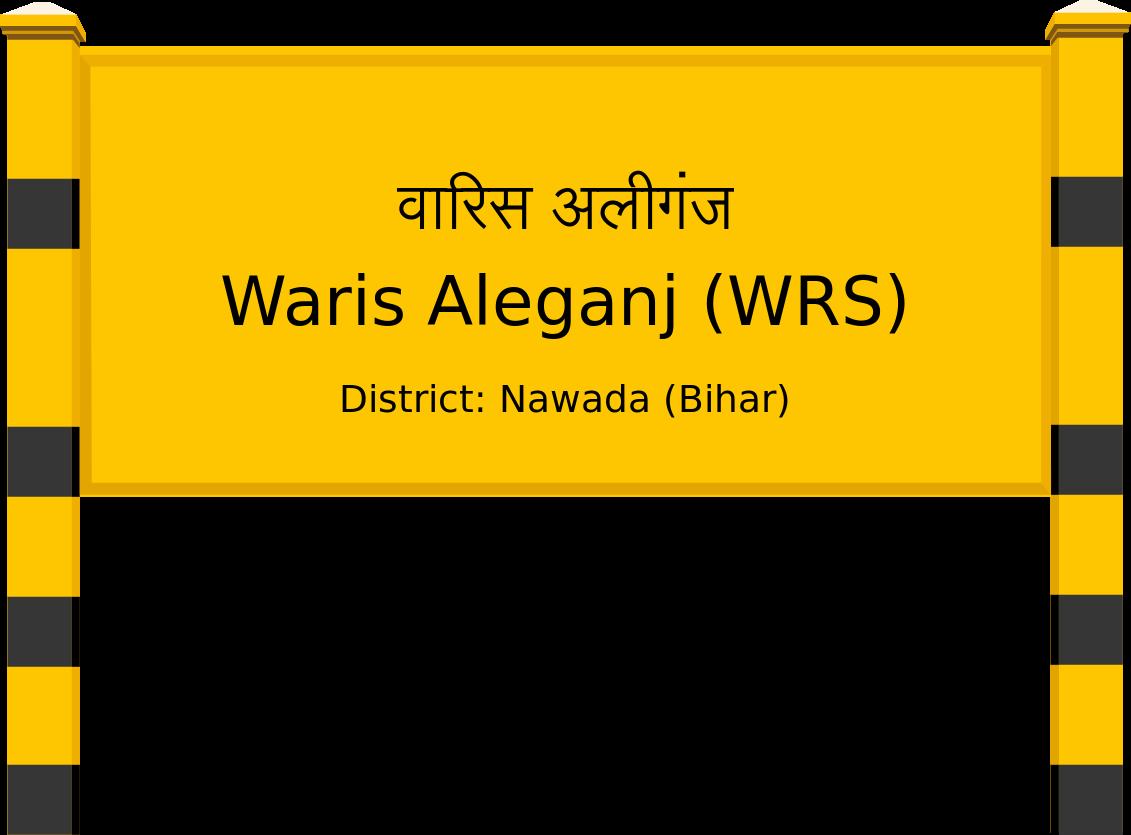 Waris Aleganj (WRS) Railway Station