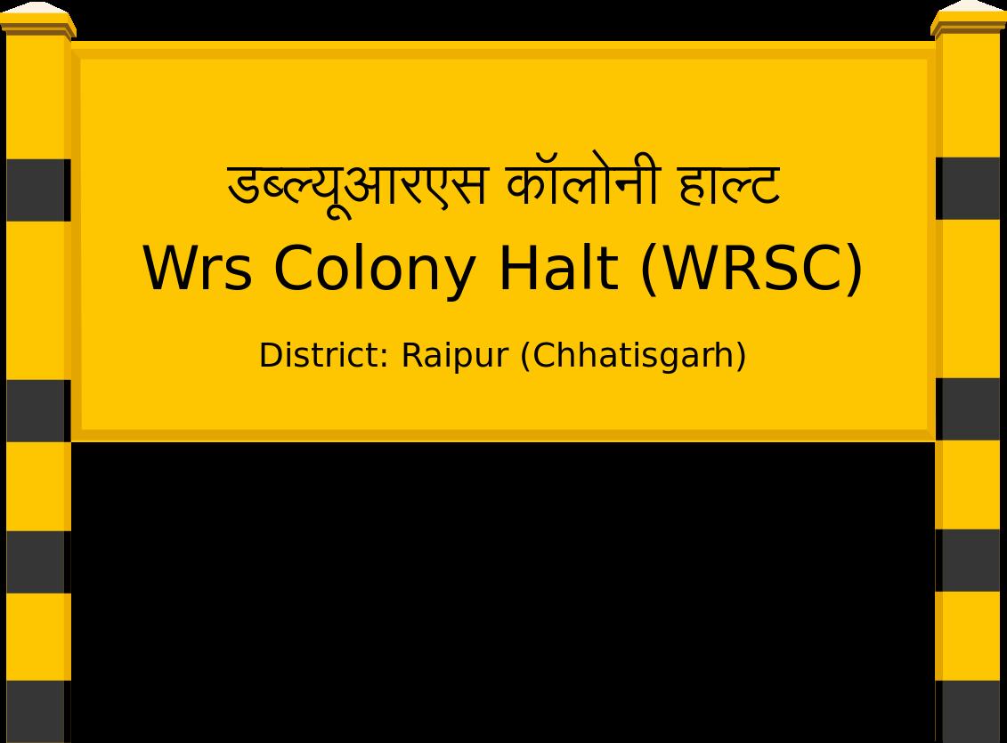 Wrs Colony Halt (WRSC) Railway Station