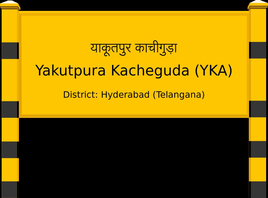 Yakutpura Kacheguda (YKA) Railway Station