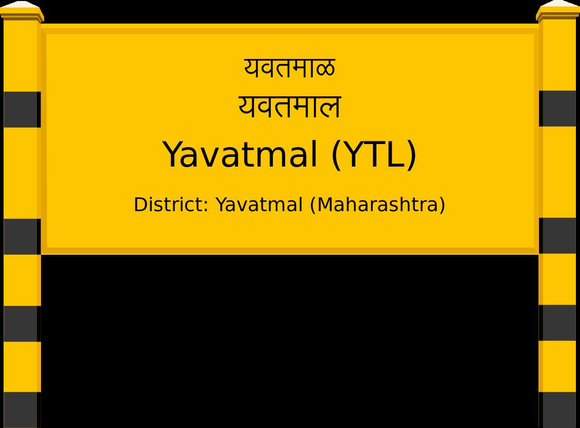 Yavatmal (YTL) Railway Station