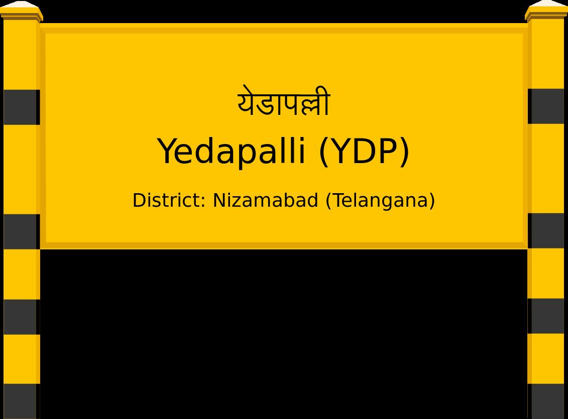 Yedapalli (YDP) Railway Station