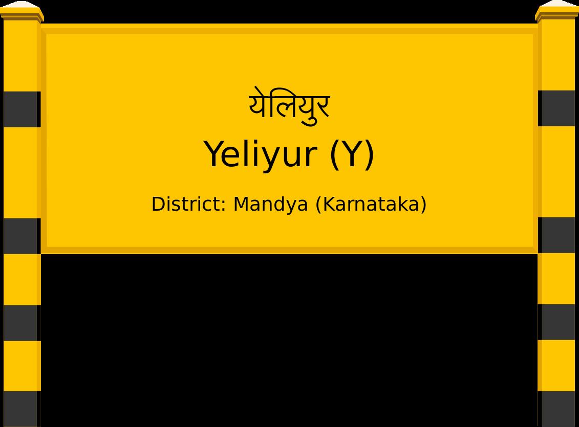 Yeliyur (Y) Railway Station