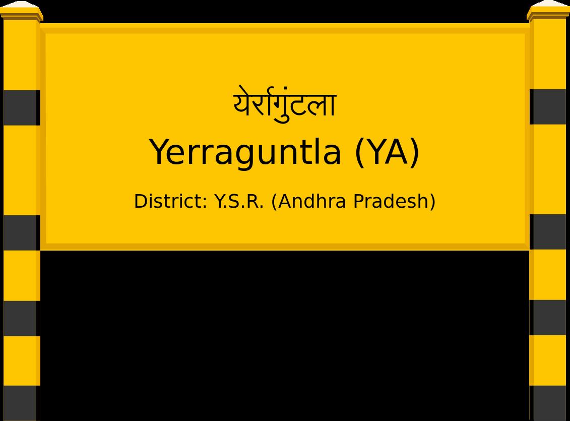 Yerraguntla (YA) Railway Station