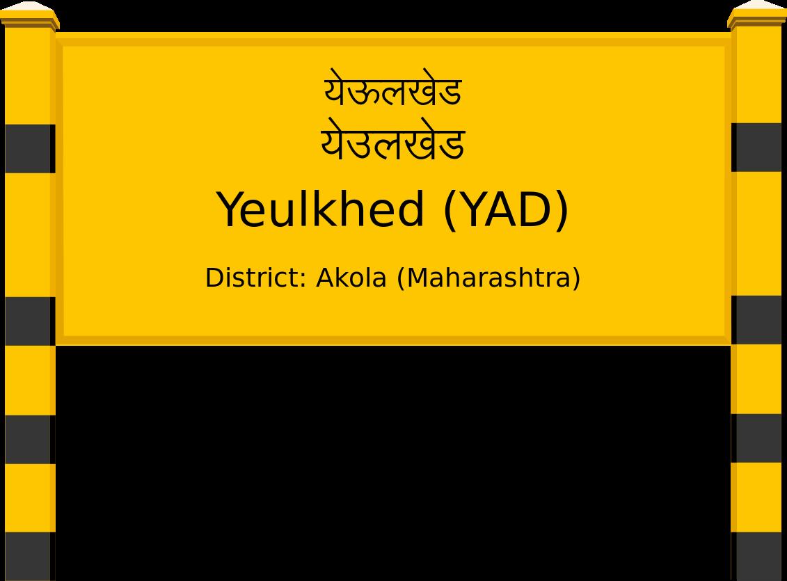 Yeulkhed (YAD) Railway Station
