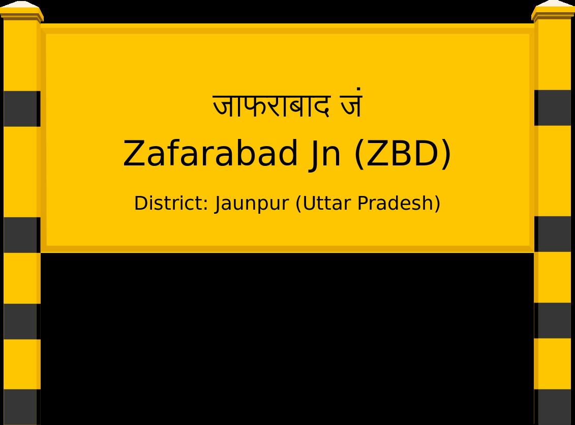 Zafarabad Jn (ZBD) Railway Station